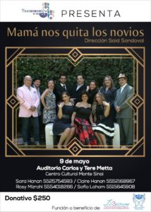 OBRA- MAMÁ NOS QUITA LOS NOVIOS @ AUDITORIO CARLOS Y TERE METTA -CENTRO CULTURAL MONTE SINAÍ  | Ciudad de México | Ciudad de México | México