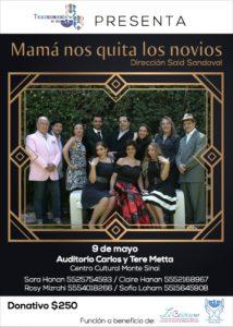 OBRA- MAMÁ NOS QUITA LOS NOVIOS @ AUDITORIO CARLOS Y TERE METTA -CENTRO CULTURAL MONTE SINAÍ    Ciudad de México   Ciudad de México   México