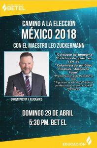 CAMINO A LA ELECCIÓN -- CON EL MAESTRO LEO ZUCKERMAN @ BET EL    Ciudad de México   Ciudad de México   México