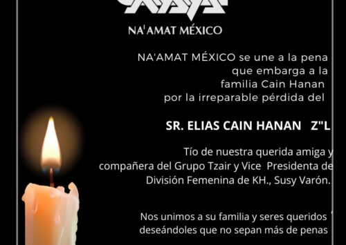 NA'AMAT México lamenta el fallecimiento del Sr. Elias Cain Hanan Z»L